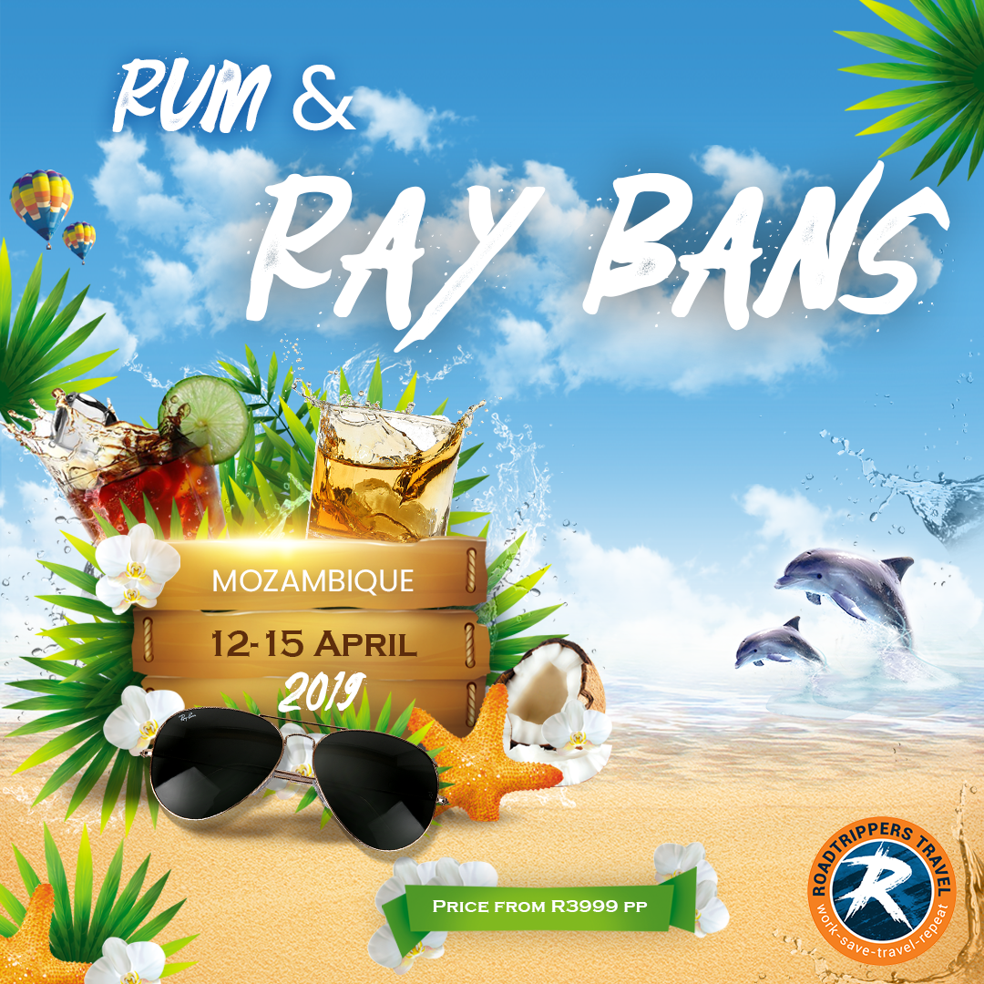d4f1b51633b Rum   Rayban- Mozambique - Roadtrippers Work-Save-Travel-Repeat